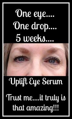 Uplift eye serum! Look at those results! Order yours here! Www.Youniqueproducts.com/shirleycruey