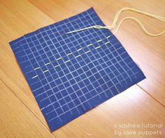 a sashiko tutorial by Saké Puppets