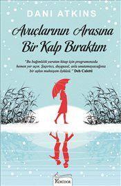 Avuçlarının Arasına Bir Kalp Bıraktım - Dani Atkins Thing 1, Literature, Books, Movies, Movie Posters, Atkins, Thoughts, Paper Board, Literatura
