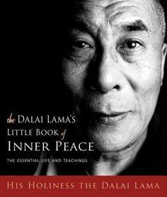Dalai Lama's Little Book of Inner Peace : The Essential Life and Teachings