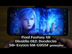 Galaxy S8+ Final Fantasy XII Dissidia 012: Duodecim gameplay - S8+ Exynos SM-G955F - Andrasi.ro