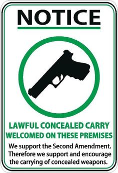 Business owners in states where weapons are permitted should all display this sign.
