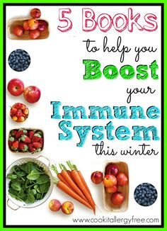 5 Books that will help Boost those kiddo's Immune Systems this winter before cold and flu season hit full force! Great List! #gethealthy #boostimmunesystem