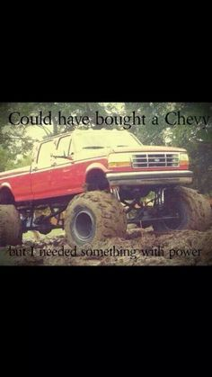 Yeah boy!!!!!! Had to pin this for my friend Anita Bryant he's a chevy dude and ima FORD girl!!!!! ;)