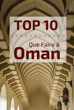 Que faire à Oman ? Découvrez le top 10 des lieux à visiter au Sultanat d'Oman : magnifiques wadis, dunes de sable, architecture d'exception... le meilleur d'Oman