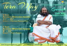 A guru does not simply stuff you with knowledge, but he kindles life force in you. In Gurus presence every cell in your body becomes more alive. #SriSri  Become alive with Tera May special 5 Days and 7 days Advanced Meditation Program in presence of Gurudev Sri Sri Ravi Shankar at The Art of Living International Center. Dates: 9th - 15th ; 11th - 15th May. For details call: 080 67262626/27/28