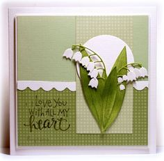 SC472 Lily of the Valley by Biggan (Birgit) at Splitcoaststampers. Message is Technique Tuesday. Think the dies used are Memory Box.