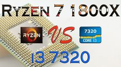 RYZEN 7 1800X vs i3 7320 BENCHMARKS / GAMING TESTS REVIEW AND COMPARISON...