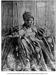 His Majesty The Late Menelik II, King of the Kings of Ethiopia, Emperor of Abyssinia 1844-1913 | Flickr - Photo Sharing!