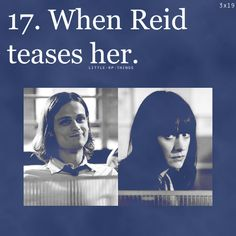 gotta love the big sister little brother relationship. Prentiss is always protecting Reid