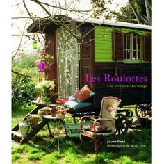 une roulotte = gypsy caravan This is a book I would love to sink my eyes into!