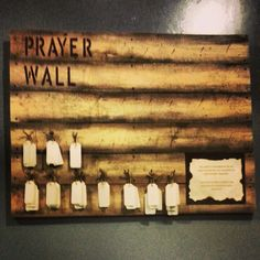 prayer wall (a less messier version of the chalk board wall)