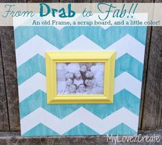 Chevron Upcycled Picture Frame - Drab To Fab. Repurpose and bring new life to an old picture frame.