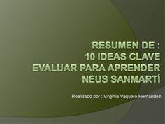 10 ideas clave evaluar para aprender by Virginia Vaquero, via Slideshare