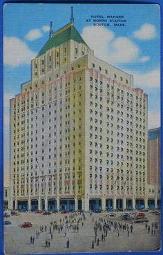 Hotel Manger North Station Boston Massachusetts Linen Postcard Hollywood California, In Hollywood, Egyptian Theater, East Boston, Energy Bill, Savings Bank, Boston Massachusetts, My Town, City Buildings