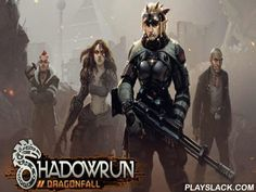Shadowrun: Dragonfall  Android Game - playslack.com , unconventional tactical RPG in classical kind. This is a strange concoction of imagination and programmer where you compete as a worldly. You need to achieve cash captures, stealing , disobeying , searching for groups, or destroying  them. act takes place in Berlin with lightened  neon clues of buildings all around you and buildings of enormous firms on the line. finish goals and get adjacent to the desired asset, finding the responds to…