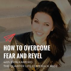 In this episode of The Quarter Life Comeback podcast, I chat to Erin Kameiko about dealing with fear, living to your values & the importance of self-love. Comebacks, Self Love, Success, Notes, Life, Self Esteem, Report Cards, Love Yourself