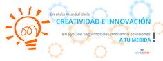 Día Mundial de la Creatividad e Innovación #SysOne #Seguros #tecnología