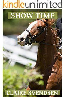 Show Time (Show Jumping Dreams ~ Book 17)