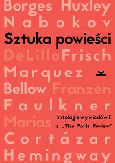 """Okładka książki Sztuka powieści. Antologia wywiadów I z """"The Paris Review"""". Wywiady z pisarzami"""