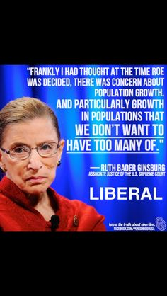 Ruth Bader Ginsburg, had a personal agenda for her decisions!!! No justice!