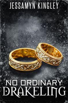 The Musings of Author Jeanne St. James: #NewRelease: NO ORDINARY DRAKELING by Jessamyn Kingley #LGBTQ #Romance #UF