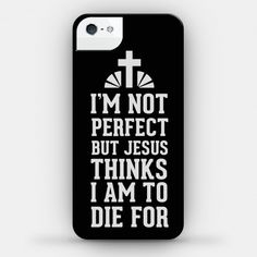 I found 'I May Not be Perfect but Jesus Thinks Im to Die For. (iPhone Case) (Size Color White)' on Wish, check it out! Bff Cases, Funny Phone Cases, Cute Cases, Phone Covers, Iphone Cases, Iphone Phone, Friends Phone Case, Samsung Galaxy Cases, Iphone Accessories