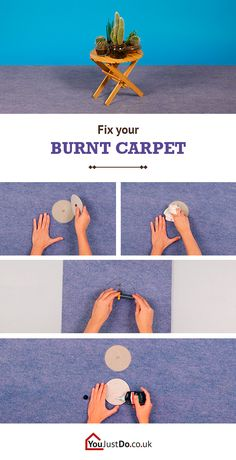 Don't make a fuss about your accidentally burnt carpet, you can fix it instead of having to replace it! Get to know other great tips at www.youjustdo.co.uk