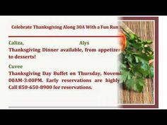 Celebrate Thanksgiving Along 30A With a Fun Run and Great Dining | http://www.30ALuxuryHomes.com - Celebrating Thanksgiving Day along 30A is always bound to be a remarkable one with all the fun and exciting activities in store for the lucky residents of 30A luxury homes. Call me, Debbie James at 850-450-2000. Let me provide you with all the information and tools you need to make your dream 30A luxury home a reality.