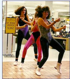 I was an aerobics instructor in the 80's