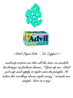advil for zit zapping!!!!