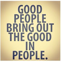 Good people...