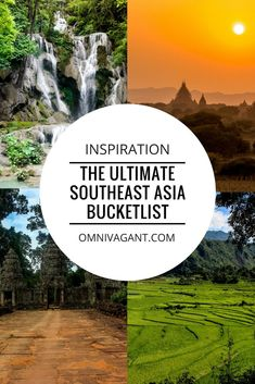 southeast asia, south east asia, travel, backpacking, thailand, vietnam, laos, cambodia, myanmar, malaysia, indonesia, singapore, philippines