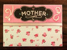 Mother's Day card using Authentique paper