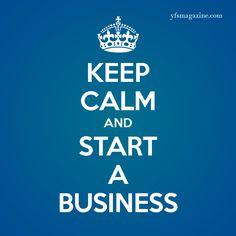 Keep calm and start a business. Small Business / Startups / Entrepreneurs - www.youravon.com/daphneythomas #AvonByDaphneyThomas
