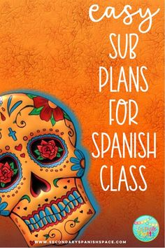 8 Easy Spanish Class Ideas for When You Are Out of Sick Days