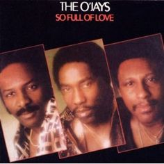 So Full Of Love: The OJays: MP3 Downloads