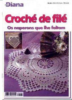 REVISTA DIANA CROCHE DE FILE n°34 - Elisiane Severo - Picasa Web Albums - #crochet_magazine #crochet