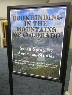 Exhibit by Su Spina, class of 2017, featuring bookbinding and zines.