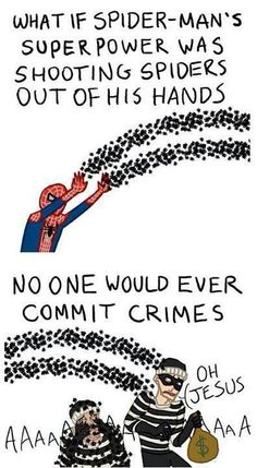No One Would Ever Commit Crimes