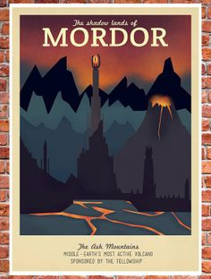 "Retro travel poster design for Mordor in Middle Earth (from ""The Lord of the Rings"") by Ali Xenos Lord Of Rings, Game Of Thrones, Pub Vintage, O Hobbit, Hobbit Hole, Into The West, Poster Series, Vintage Travel Posters, Middle Earth"