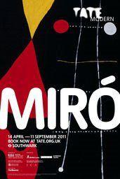 Miró Poster, Tate Modern, 2013 Japanese Graphic Design, Modern Graphic Design, Graphic Design Posters, Graphic Design Inspiration, Art Exhibition Posters, Museum Exhibition, Exhibition Ideas, Joan Miro, Museum Poster