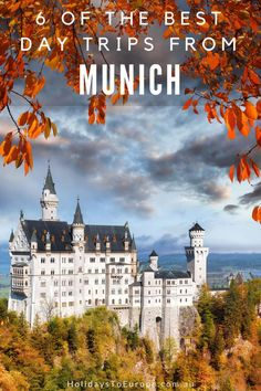 Munich is the perfect base from which to explore southern Germany and Austria.  Here are 6 of the best day trips to take from Munich by car, bus and train.