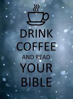 Пей кофе и читай свою Библию