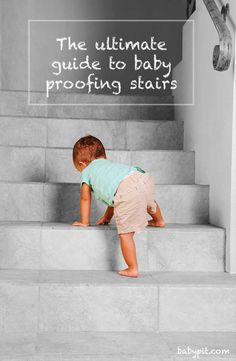Everything you need to know to keep your baby safe and sound around your staircase. From baby gates to general safety precautions, this is the ultimate guide to baby proofing your stairs.