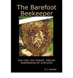 THIRD EDITION (2009) A revolutionary book about sustainable, chemical-free, 'natural' beekeeping, with no heavy lifting. The author strips away all complications, showing how you can make everything you need yourself, using recycled materials and simple tools: you do not need to buy any additional equipment at all!