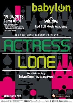 Red Bull Music Academy presents: Actress // Lone 19 Nisan Cuma Babylon, İstanbul