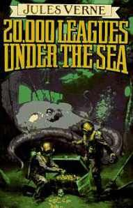 "20,000 Leagues Under The Sea Book Cover: No Wasted Ink reviews the classic science fiction and steampunk novel by Jules Verne ""20,000 Leagues Under The Sea"""