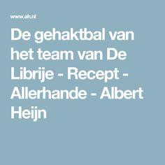 De gehaktbal van het team van De Librije - Recept - Allerhande - Albert Heijn