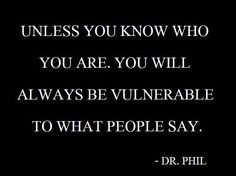 who you are - Dr. Phil